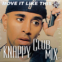 Move It Like This [Knappy Club Mix]